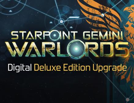 Starpoint Gemini Warlords - Upgrade to Digital Deluxe (PC)