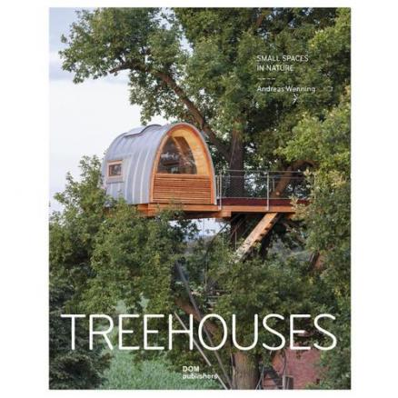 Tree houses. Small Spaces in Nature