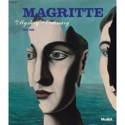 Magritte. The Mystery of the Ordinary 1926-1938