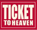 Ticket to Heaven